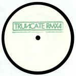 TRUNCATE - Remixed Part 4 (Heiko Laux/Ray Kajioka/Sterac mixes)