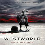 Westworld: Selections From The HBO Series: Season 2 (Soundtrack) (Deluxe Edition)