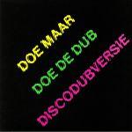 Doe De Dub Discodubversie