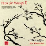 Music For Massage II (Deluxe Edition)
