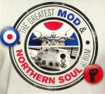 The Greatest Mod & Northern Soul Album