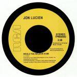 Jon LUCIEN - Would You Believe In Me