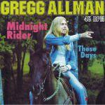 Midnight Rider/These Days (reissue)