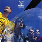 Out Of Here (reissue)