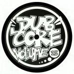 Dubcore Volume 15