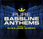 Pure Bassline Anthems