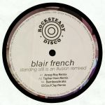 Blair FRENCH - Standing Still Is An Illusion Remixed