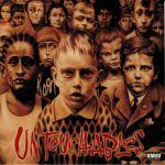 Untouchables (reissue)