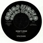 SPACEARK - Don't Stop