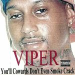 You'll Cowards Don't Even Smoke Crack (reissue)