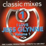Classic Mixes: I Love Jess Glynne Vol 1 (Strictly DJ Only))