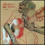 Confessin' The Blues Volume II