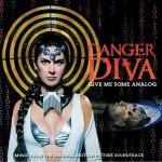 Danger Diva (Soundtrack)