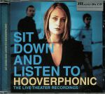 Sit Down & Listen To Hooverphonic: The Live Theater Recordings (reissue)