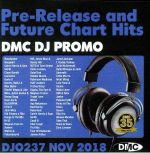 DJ Promo November 2018: Pre Release & Future Chart Hits (Strictly DJ Only)