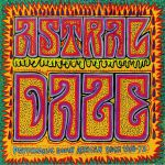 Astral Daze : Psychedelic South African Rock 1968-1972