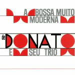 A Bossa Muito Moderna (Deluxe Edition)