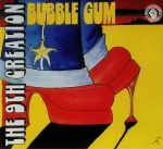 Bubble Gum (reissue)