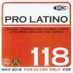 DMC Pro Latino 118: Italian Spanish & Global Latin Hits From Around The World (Strictly DJ Only)