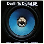 Death To Digital Vol 3