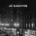 J D Hangover