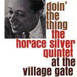 Doin' The Thing At The Village Gate (reissue)