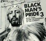 Black Man's Pride 3: None Shall Escape The Judgement Of The Almighty