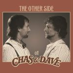 The Other Side Of Chas & Dave