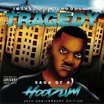 Tragedy: Saga Of A Hoodlum (25th Anniversary Edition)