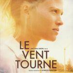 Le Vent Tourne (Soundtrack)