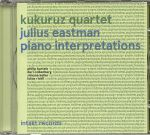 Julius Eastman: Piano Interpretations