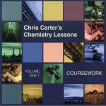 CCCL: Chris Carter's Chemistry Lessons Volume One 1: Coursework