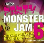 DMC Party Monsterjam 6 (Strictly DJ Only)