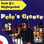 Pele's Groove