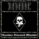 Deceiver Diseased Miasmic