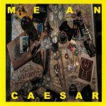 Mean Caesar EP
