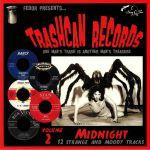 Trashcan Records Volume 2: Midnight