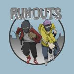 RUNOUTS 001