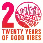 Turntables On The Hudson: 20 Years Of Good Vibes