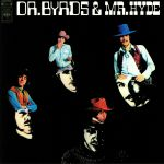 Dr Byrds & Mr Hyde: 50th Anniversary Edition (reissue)