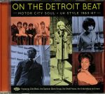 On The Detroit Beat: Motor City Soul UK Style 1963-67