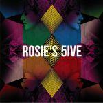 Rosie's 5ive