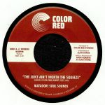 MATADOR! SOUL SOUNDS - The Juice Ain't Worth The Squeeze