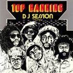 Top Ranking DJ Session Volume 1