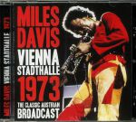 Vienna Stadthalle 1973: The Classic Austrian Broadcast