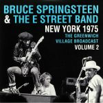 New York 1975: The Greenwich Village Broadcast Vol 2