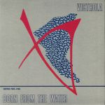 Born From The Water: Demos 1983-1985