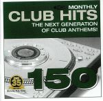 DMC Monthly Club Hits 150: The Next Generation Of Club Anthems! (Strictly DJ Only)