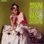 Clam Dip & Other Delights (reissue)