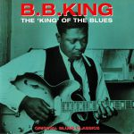 The King Of The Blues: Original Blues Classics